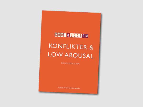 Kort og godt om konflikter og low arousal – boganmeldelse