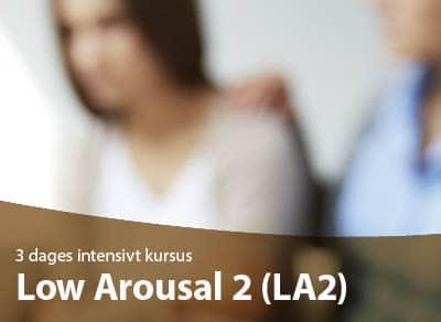 Low Arousal 2 (LA2)