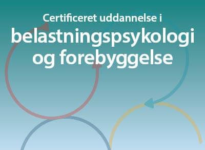 Certificeret uddannelse i belastningspsykologi og forebyggelse
